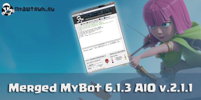 Merged MyBot 6.1.3 All Mods in One v.2.1.1